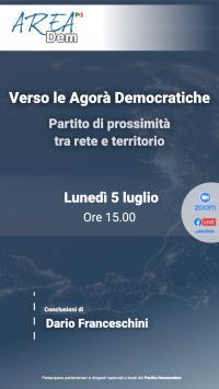 """Webinar di AreaDem """"Verso le Agorà Democratiche. Partito di prossimità, tra rete e territorio"""""""