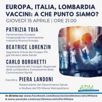 Europa, Italia, Lombardia. Vaccini: a che punto siamo?