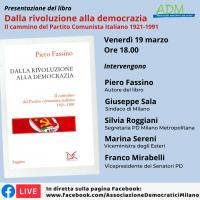 """Presentazione del libro """"Dalla rivoluzione alla democrazia. Il cammino del Partito Comunista Italiano 1921-1991"""""""