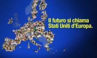 Il futuro si chiama Stati Uniti d'Europa